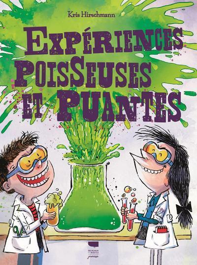 EXPERIENCES POISSEUSES ET PUANTES