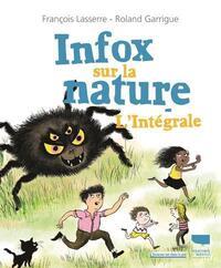 INFOX SUR LA NATURE - L'INTEGRALE