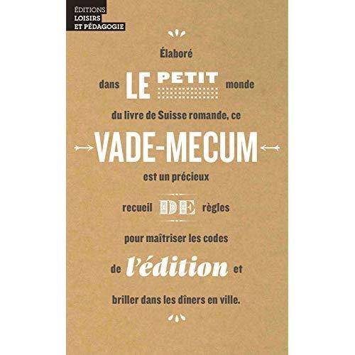 LE PETIT VADE-MECUM DE L EDITION