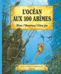 L'OCEAN AUX 100 ABIMES