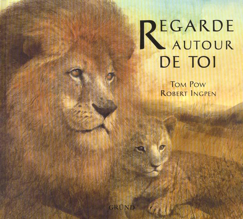 REGARDE AUTOUR DE TOI