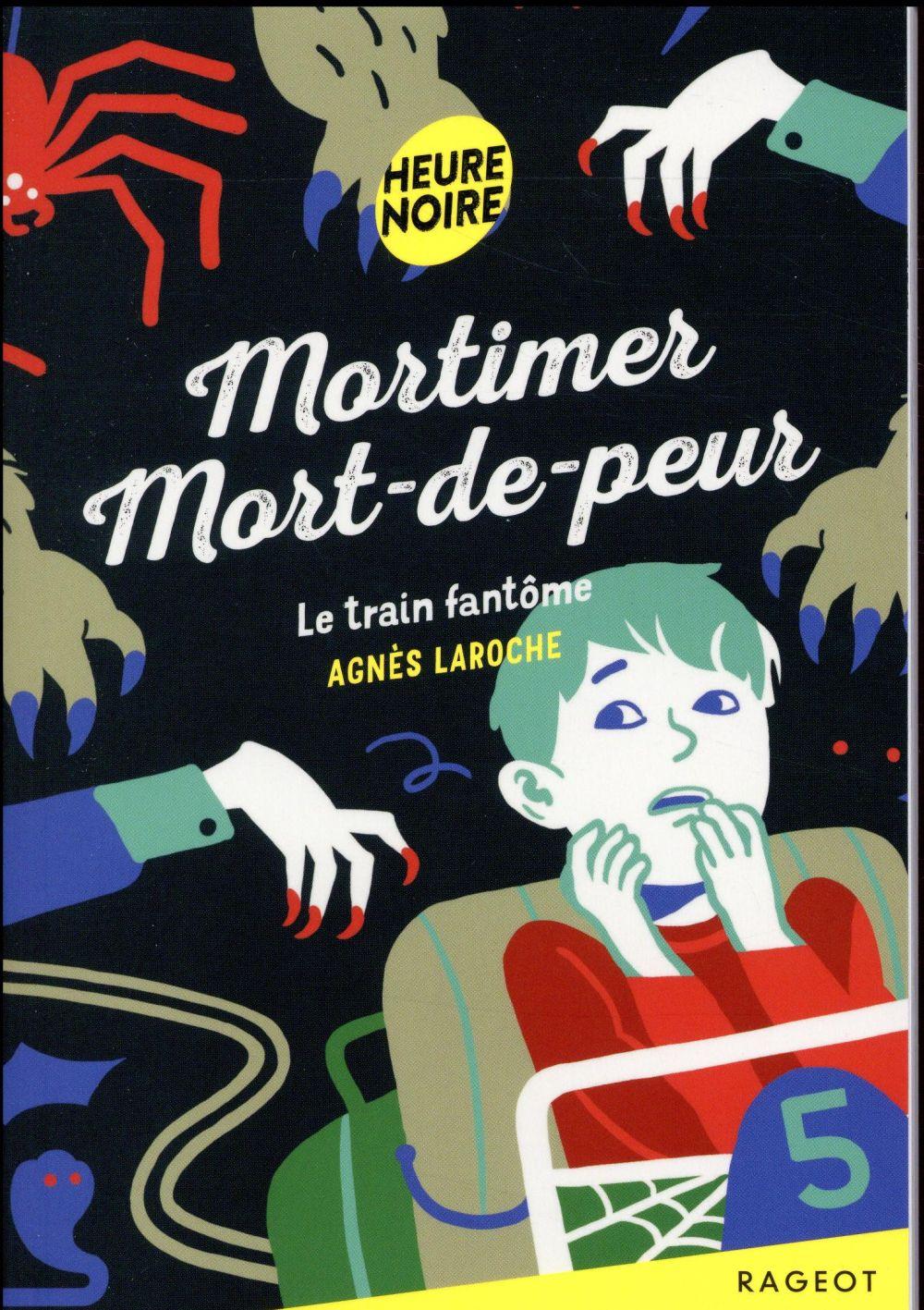 Mortimer mort-de-peur - t05 - mortimer mort-de-peur - le train fantome