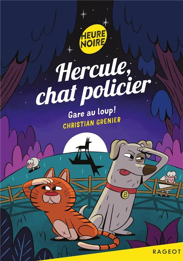 Hercule, chat policier - t09 - hercule, chat policier - gare au loup !