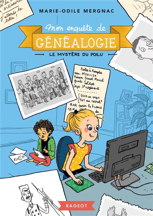 Mon enquete de genealogie - t01 - mon enquete de genealogie - le mystere du poilu