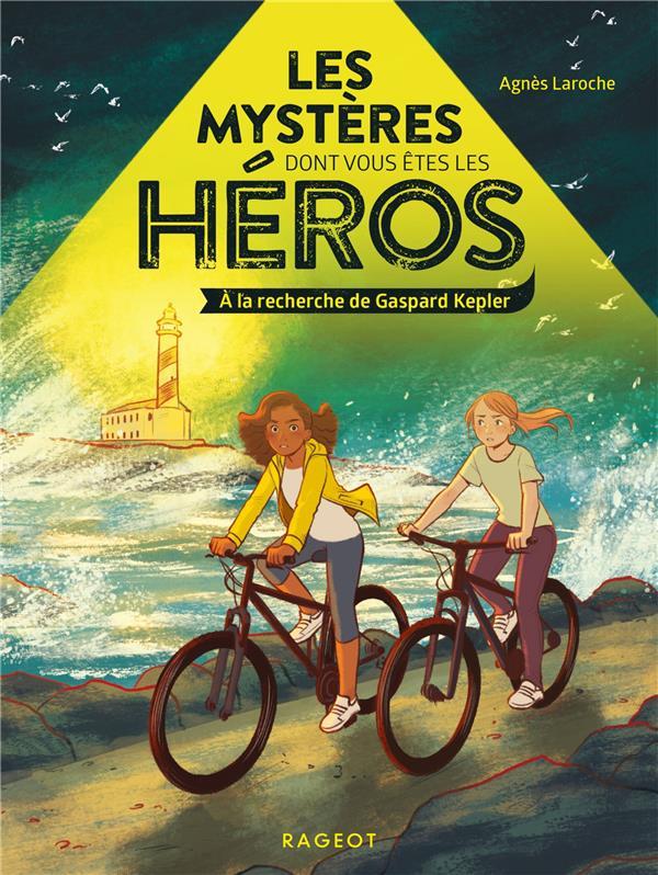 Les mysteres dont vous etes les heros - a la recherche de gaspard kepler