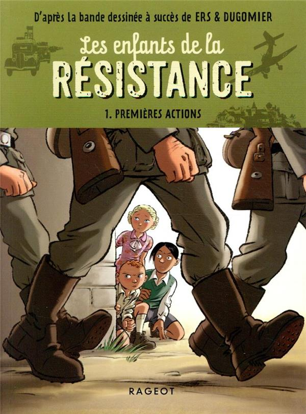 Les enfants de la resistance - premieres actions