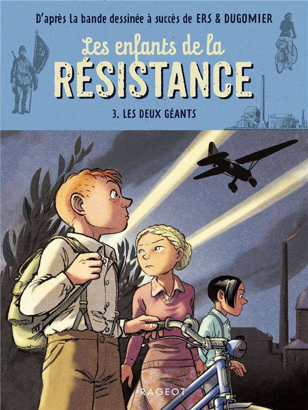 Les enfants de la resistance - les deux geants