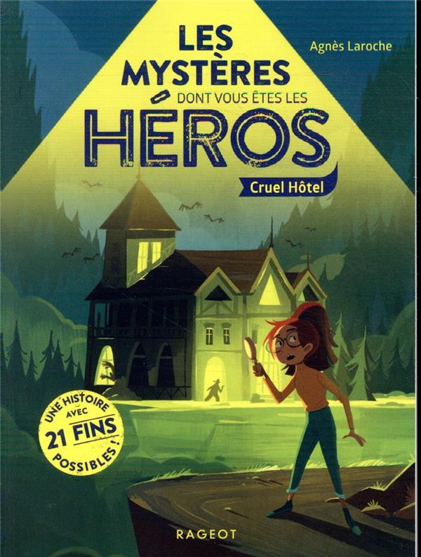 LES MYSTERES DONT VOUS ETES LES HEROS - CRUEL HOTEL