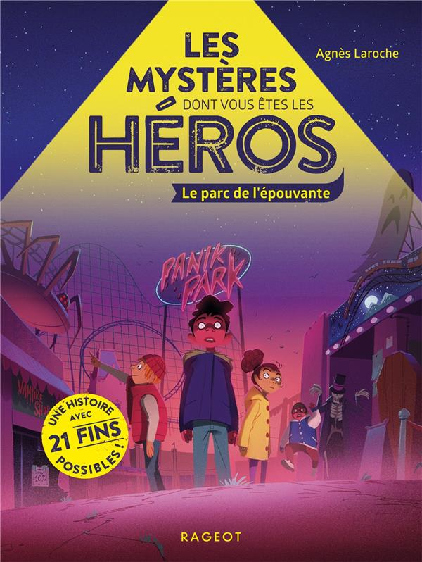 Les mysteres dont vous etes les heros - le parc de l'epouvante
