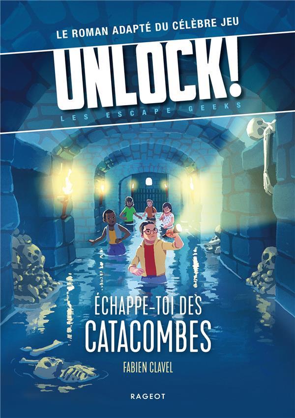 Unlock! les escape geeks - echappe-toi des catacombes !