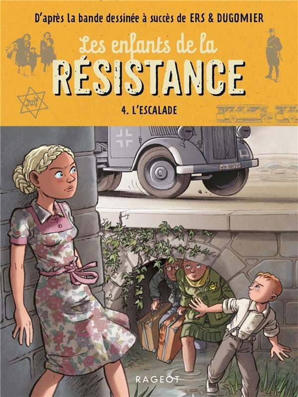 Les enfants de la resistance - l'escalade