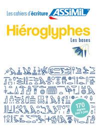 CAHIER ECRITURE HIEROGLYPHES