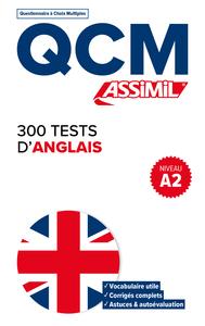 QCM 300 TESTS ANGLAIS A2