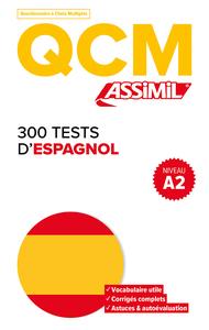 QCM 300 TESTS ESPAGNOL A2