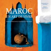 MAROC UN ART DE VIVRE