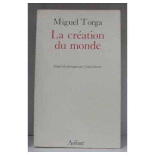 LA CREATION DU MONDE - - TRADUIT DU PORTUGAIS