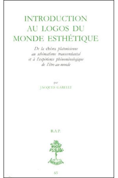 INTRODUCTION AU LOGOS DU MONDE ESTHETIQUE