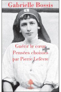 GABRIELLE BOSSIS, GUERIR LE COEUR