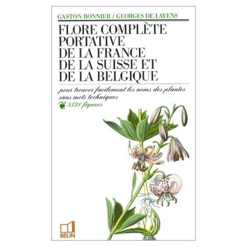 FLORE COMPLETE PORTATIVE DE LA FRANCE, DE LA SUISSE ET DE LA BELGIQUE
