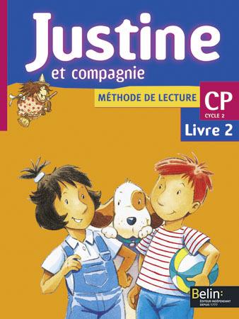 JUSTINE ET COMPAGNIE CP - LIVRE DE L'ELEVE 2