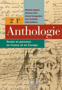 ANTHOLOGIE  2E / 1RE - TEXTES ET PARCOURS EN FRANCE ET EN EUROPE