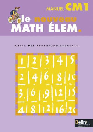 LE NOUVEAU MATH ELEM. CM1 - MANUEL ELEVE CM1  CYCLE DES APPROFONDISSEMENTS