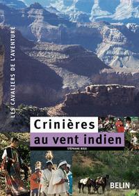 CRINIERES AU VENT INDIEN