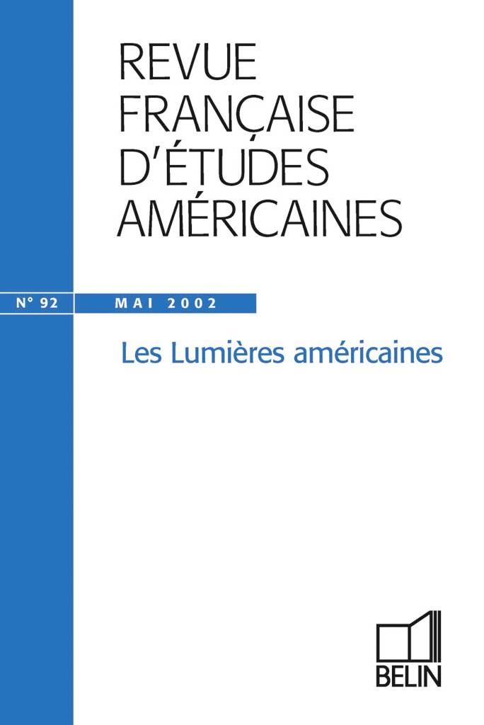RFEA N 92 (2002-2) - LES LUMIERES AMERICAINES