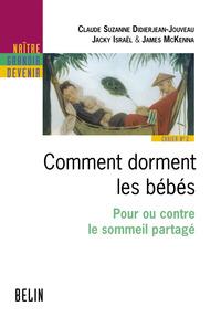 COMMENT DORMENT LES BEBES - POUR OU CONTRE LE SOMMEIL PARTAGE