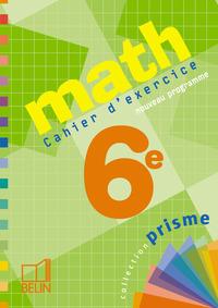 MATH 6E - CAHIER D'EXERCICES