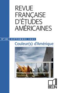 RFEA N 105 (2005-3) - COULEUR(S) D'AMERIQUE