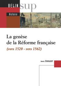 GENESE DE LA REFORME FRANCAISE