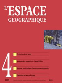 L'ESPACE GEOGRAPHIQUE N 4 - <SPAN>DECEMBRE 2009</SPAN>