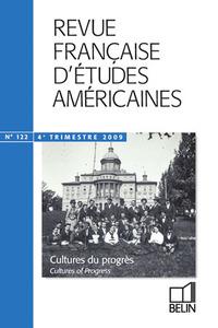 RFEA N 122 (2009-4) - <SPAN>CULTURES DU PROGRES</SPAN>