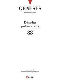 GENESES N 83 - <SPAN>DESORDRES PARLEMENTAIRES</SPAN>