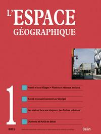 L'ESPACE GEOGRAPHIQUE 2011-1 - <SPAN>MARS 2011</SPAN>
