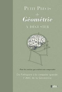 PETIT PRECIS DE GEOMETRIE A DEGUSTER