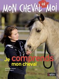 JE COMPRENDS MON CHEVAL