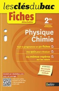 FICHES PHYSIQUE-CHIMIE - SECONDE - LES CLES DU BAC