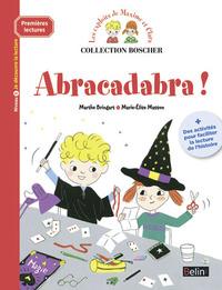 ABRACADABRA ! - PREMIERES LECTURES BOSCHER