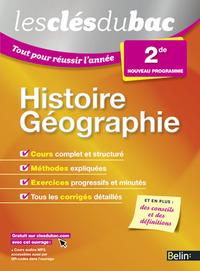 HISTOIRE GEOGRAPHIE - SECONDE - LES CLES DU BAC