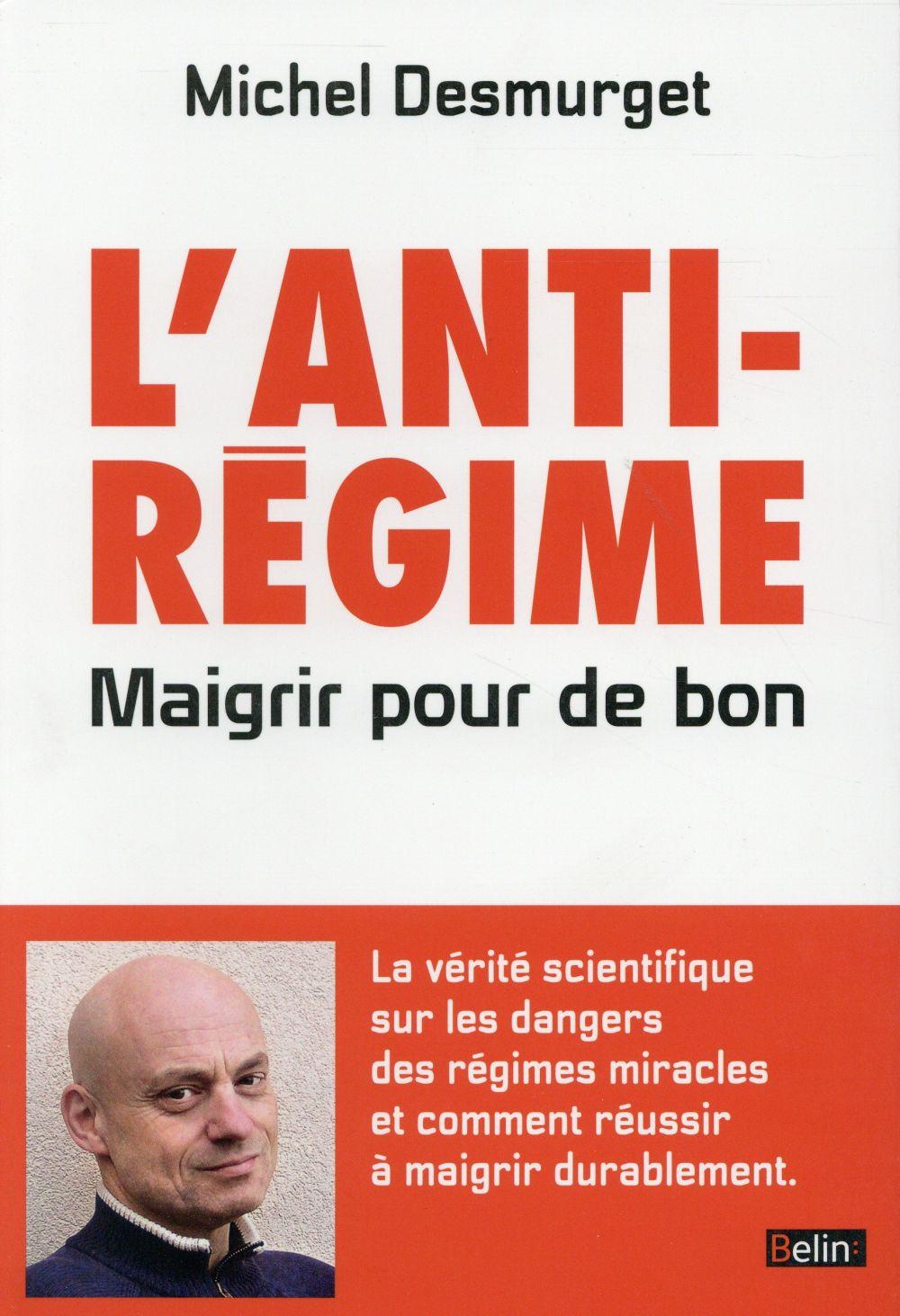 L'ANTIREGIME - MAIGRIR POUR DE BON