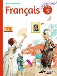 L'ENVOL DES LETTRES FRANCAIS - 3E (2016) - MANUEL ELEVE - GRAND FORMAT