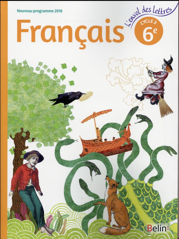 L'envol des lettres francais 6e 2016 - livre eleve grand format