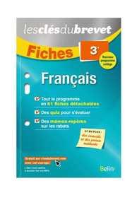 FICHES FRANCAIS - 3EME - LES CLES DU BREVET - EDITION 2016