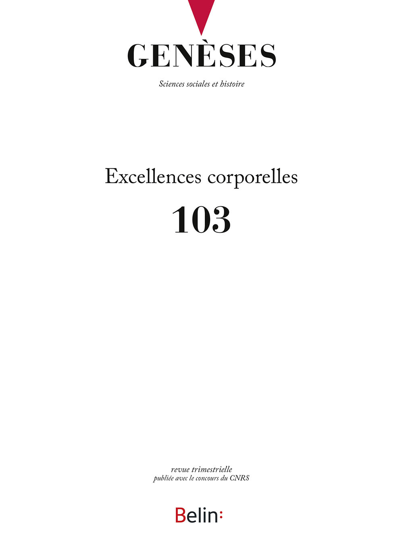 GENESES N 103 - EXCELLENCES CORPORELLES