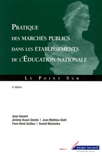 PRATIQUE DES MARCHES PUBLICS DANS LES ETABLISSEMENTS DE L'EDUCATION NATIONALE