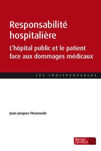 LA MISE EN JEU DE LA RESPONSABILITE DES HOPITAUX PUBLICS