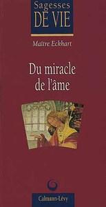 DU MIRACLE DE L'AME