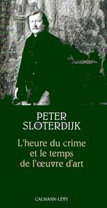 L'HEURE DU CRIME ET LE TEMPS DE L'OEUVRE D'ART